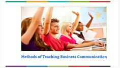 Methods of Teaching Business Communication