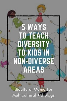 5 Ways to teach diversity to kids in non-diverse areas. This resource explores different, simple ways to introduce diversity to students who may not experience must diversity in their town. Diversity Activities, Multicultural Activities, Preschool Activities, Diabetes Memes, Preschool Lessons, Lessons For Kids, Ingles Kids, Diversity In The Classroom, Teaching Culture