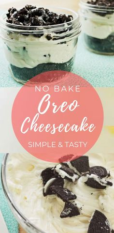 Need a quick treat? These 3 Ingredient No Bake Oreo Cheesecake that are delicious, creamy, and no fuss! No Bake Oreo Cheesecake - Easy and Delicious No Bake Oreo Cheesecake Mason Jar Cheesecake, Oreo Cheesecake Recipes, Cheesecake Bites, Homemade Cheesecake, Mason Jar Deserts, Mason Jar Meals, Mason Jars, Mini Desserts, Easy Desserts