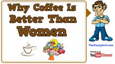 Why coffee is better than women. Really funny jokes about drinking coffee and women that are sometimes rude but always hilarious and fun to share with friend. Coffee Jokes, Women Jokes, Really Funny Joke, Pranks, Funny Jokes, Humor, Husky Jokes, Humour, Funny Photos
