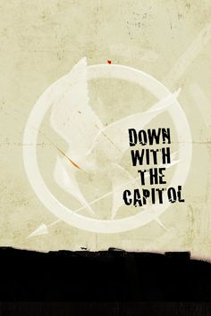 Hunger Games Down with the Capitol! And the Mockingjay pin is a nice touch. The Hunger Games, Hunger Games Catching Fire, Hunger Games Trilogy, Katniss Everdeen, Tribute Von Panem, I Volunteer As Tribute, Jenifer Lawrence, Mocking Jay, This Is A Book