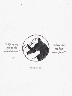 The LORD is a certain and present Help to have in times of need. on We Heart It