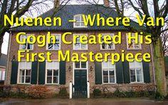 Nuenen – Where Van Gogh Created His First Masterpiece