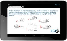 The ECP Solution is a fully integrated Sales Force Automation and Business Intelligence platform offered in a service model (SaaS). - http://www.ecubixpharma.co.in/features.aspx