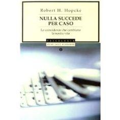 Robert Hopcke - Nulla succede per caso