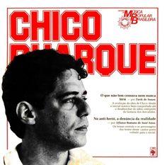 Chico Buarque, ícone da MPB - Música Popular Brasileira