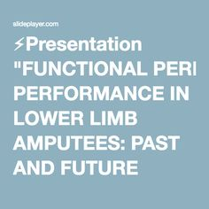 """⚡Presentation """"FUNCTIONAL PERFORMANCE IN LOWER LIMB AMPUTEES: PAST AND FUTURE AREAS OF RESEARCH DISCIPLINE OF EXERCISE AND SPORT SCIENCE, FACULTY OF HEALTH SCIENCES DR."""""""