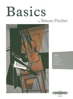 Basics 300 Exercises and Practice Routines for the Violin by Simon Fischer * See this great product.Note:It is affiliate link to Amazon. #Violin