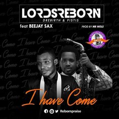 Spoken word: Come on to me all ye that labour & heavy laden & I will give you rest Cast your cares on me for I care for you  Chorus: I have come /3x to you /x 2  Hold me close, hold me tight, draw me near to you  Vamp:   #Beejay Sax #Lordsreborn Praise Crew