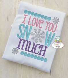 I love you Snow Much Shirt or Bodysuit by GingerLyBoutique on Etsy