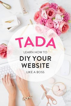 Learn how to DIY your website like a boss with the TADA WordPress Tutorial… Simple Web Design, Web Design Tips, Blog Design, Design Ideas, Design Your Own Website, Create Your Own Website, Wordpress Template, Wordpress Help, Blogging For Beginners