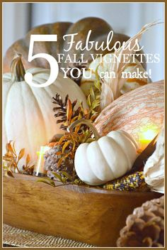 5 FABULOUS VIGNETTES YOU CAN DO! Easy and so pretty for fall