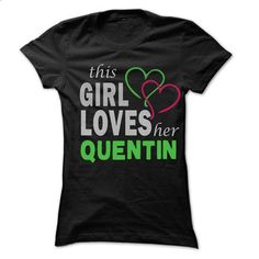 This Girl Love Her QUENTIN - 99 Cool Name Shirt ! - #plain tee #tee cup. CHECK PRICE => https://www.sunfrog.com/LifeStyle/This-Girl-Love-Her-QUENTIN--99-Cool-Name-Shirt-.html?68278