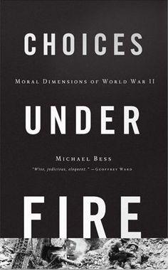 choices under fire bess michael