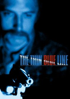 The Thin Blue Line (1988) Filmmaker Errol Morris's gripping investigation into the murder of a Dallas police officer was responsible for freeing the man who was originally -- and erroneously -- convicted of the crime. Through archival footage, interviews and reenactments, Morris skillfully makes a case for the innocence of a man who happened to be in the wrong place at the wrong time. Widely acclaimed, this breakthrough documentary won numerous awards. Trailer: http://youtu.be/dB7OcOKwZ-s