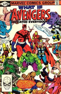 What If? #29 - What if the Avengers Defeated Everybody? (Issue)