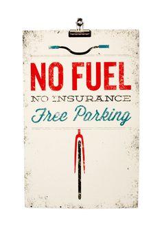 No fuel, no insurance, free parking ;)