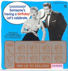 Lucy & Desi's Birthday Party 2 Mint Lottery Ticket California Issued April 1997