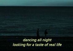 if i took you out dancing you'd get drunk and i would have to care for you