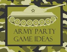 Army-Themed Party Game Ideas – Modern Beautiful