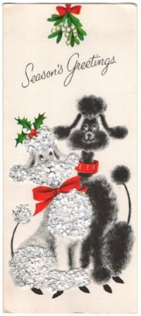 I'm taking time out from the Poodle Peace Parade to wish all a wonderful holiday season...Hanukkah, Christmas, Kwansaa! - VFC  Vintage Greeting Card Christmas Poodles