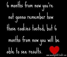 This is a really fantastic reminder.  Although indulging ourselves occasionally is fine, it's important to think of long-term results instead of just eating for the sake of eating.
