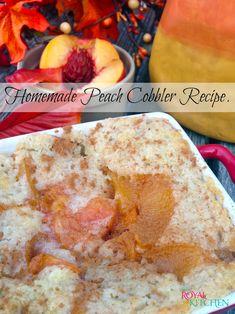 Homemade Peach Cobbler Recipe perfect for fall!