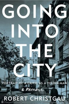 Going into the City - Robert Christgau - Hardcover
