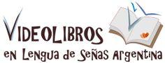 Videolibros en Lengua de Señas Argentina (LSA) Teacher Resources, Spanish, Teaching, Asl Sign Language, Writing, Reading, Libros, Languages