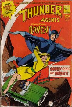 That's so Raven! A high-flying force of T.H.U.N.D.E.R. (complete with Gil Kane model in distress) makes his debut (hands off the wings, Gilda!).
