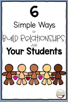 Here are SIX simple ways to build relationships and a happy classroom community with your students right from the start! #backtoschool #classroomcommunity #buildrelationships #classroommanagement