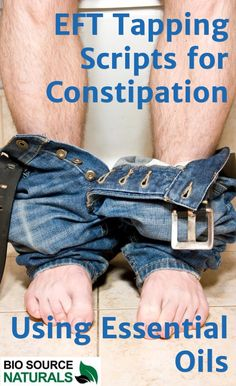 EFT Tapping Scripts for Constipation Using Essential Oils