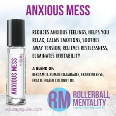 Anxious Mess Rollerball Mentality Blend #tension #restlessness #irritability