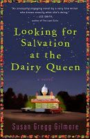 """Looking for Salvation at the Dairy Queen"", by Susan Gregg Gilmore, is a novel that you are sure to fall in love with. During the 1970s in Ringgold, Georgia, Catherine Grace Cline is the daughter of a third-generation Baptist and is dying to escape small-town life. With the help of a family friend the Catherine Grace's lifelong dream of moving to the big city of Atlanta becomes a reality.....☀CQ #southern"