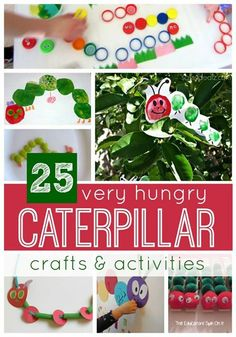 http://www.toddlerapproved.com/2014/02/25-very-hungry-caterpillar-crafts.html