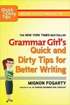 "Are you stumped by split infinitives? Terrified of using ""who"" when a ""whom"" is called for? Do you avoid the words ""affect"" and ""effect"" altogether?    Grammar Girl is here to help!    Mignon Fogarty, a.k.a. Grammar Girl, is determined to wipe out bad grammar—but she's also determined to make the process as painless as possible. A couple of years ago, she created a weekly podcast to tackle some of the most common mistakes people make while communicating. The podcasts have now been downloaded…"