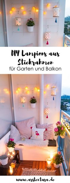 DIY Lampions aus Stickrahmen Balcony Ideas: Making diy lanterns from embroidery hoops – perfect for balcony and garden – balcony ideas for a small balcony with cozy sitting area Garden Sofa, Balcony Garden, How To Make Lanterns, Balcony Design, Balcony Ideas, Decoration Table, Balcony Decoration, Diy Frame, Paper Lanterns