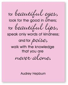 beautiful #quote by Audrey Hepburn