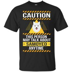 https://www.giftforcrush.com/products/caution-this-person-may-talk-about-samoyed-anytime?variant=3901283172392
