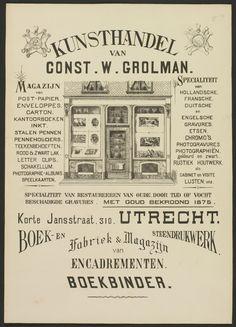 Afbeelding van de winkelpui van de kunsthandel van C.W. Grolman, Korte Jansstraat G 310 te Utrecht, in een reclameplaat. In de etalages hangen prenten. - Het adres Korte Jansstraat G 310 is in 1890 gewijzigd in Korte Jansstraat 14. - Datering:  1/1/1875-31/12/1895 - Coll. HUA