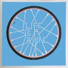 Life is a ride! #bikes