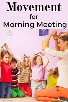 Incorporating Movement Into Morning Meeting