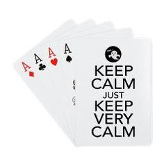 Keep Calm just Keep Very Calm Playing Cards> Keep Calm just Keep Very Calm> Victory Ink Tshirts and Gifts