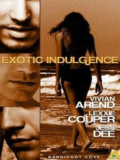 FREE TO DOWNLOAD Exotic Indulgence (Bandicoot Cove Book 1) Jess Dee, Lexxie Couper, Vivian Arend  #FosterAnAuthor  It's time for an indulgence, or two…or three.  http://www.amazon.com/Exotic-Indulgence-Bandicoot-Cove-Book-ebook/dp/B005CCM48M/ref=asap_bc?ie=UTF8  http://www.amazon.co.uk/Exotic-Indulgence-Bandicoot-Cove-Book-ebook/dp/B005CCM48M/ref=asap_bc?ie=UTF8