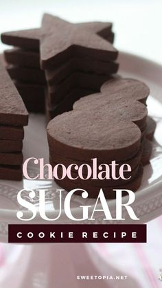 Chocolate Sugar Cookie Recipe {Cut Out Cookies} - Cupcakes Chocolate Sugar Cookie Recipe, Sugar Cookies Recipe, Chocolate Recipes, Best Sugar Cookies, Wilton Sugar Cookie Recipe, Sugar Cookie Cutout Recipe, Chocolate Shortbread Cookies, Sugar Cookie Dough, Chocolate Biscuits