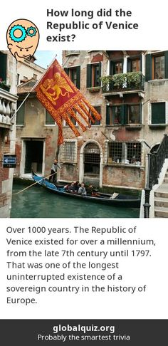 How long did the Republic of Venice exist? over 1000 years! The Republic of Venice existed for over a millennium, from the late 7th century until 1797. That was one of the longest uninterrupted existence of a sovereign country in the history of Europe.