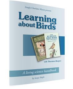 Spark a lifelong appreciation for nature and good books through two Thornton Burgess classics—The Burgess Bird Book for Children and Blacky the Crow—and this companion guide that gives you a leisurely reading schedule, nature study ideas, cross references, and more!