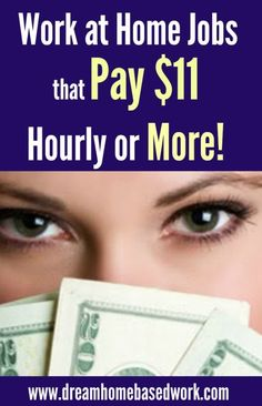 Work at Home Jobs that Pay $11 per Hour or More ways for students to make extra money, make money #college #studentdebt