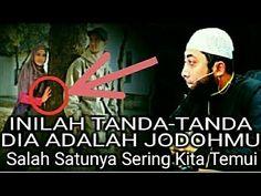 Inilah Tanda Tanda Dia Adalah Jodoh Mu - Ustadz Khalid Basalamah - YouTube