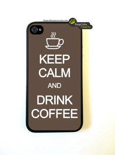 Iphone 4 Case - Keep Calm And Drink Coffee iphone 4 Case. $15.00, via Etsy.